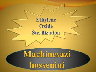 Ethylene Oxide Sterilization