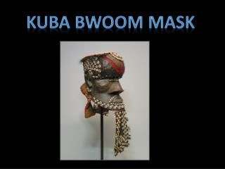 Kuba Bwoom mask