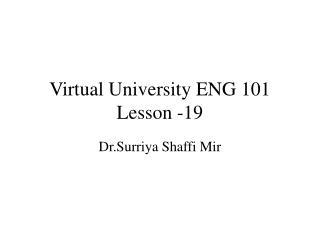 Virtual University ENG 101 Lesson -19