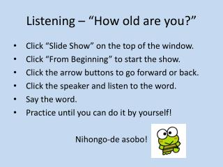 "Listening – ""How old are you?"""