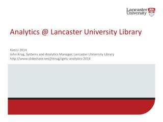 Analytics @ Lancaster University Library