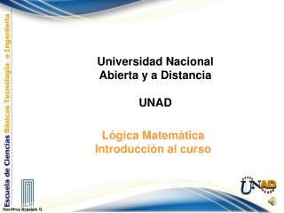 Lógica Matemática Introducción al curso