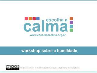 workshop sobre a humildade