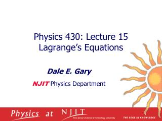 Physics 430: Lecture 15  Lagrange's Equations