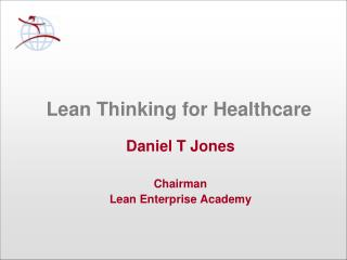 Lean Thinking for Healthcare