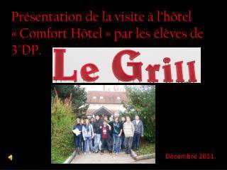 Présentation de la visite à l'hôtel « Comfort  Hôtel» par les élèves de 3°DP.