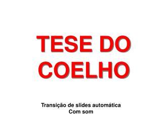 TESE DO COELHO
