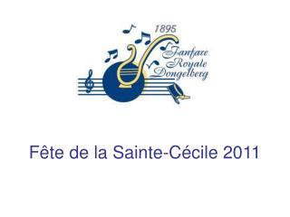 F te de la Sainte-C cile 2011