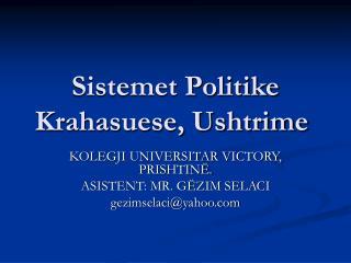 Sistemet Politike Krahasuese, Ushtrime