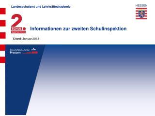 Informationen zur zweiten Schulinspektion