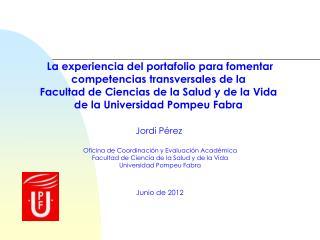 Jordi Pérez  Oficina de Coordinación y Evaluación Académica