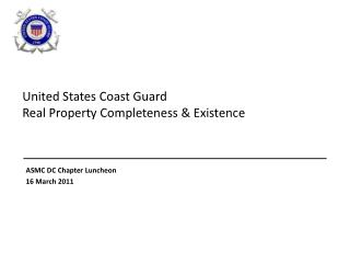 United States Coast Guard Real Property Completeness  Existence