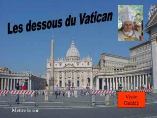 Les dessous du Vatican