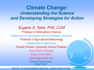 Climate Change:  Understanding the Science  and Developing Strategies for Action