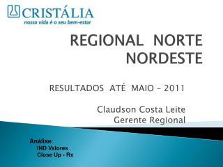 REGIONAL  NORTE  NORDESTE
