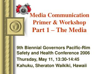 Media Communication Primer & Workshop Part 1 – The Media