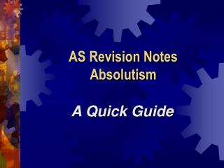 AS Revision Notes  Absolutism