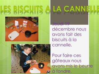 Les  biscuits A  la cannelle