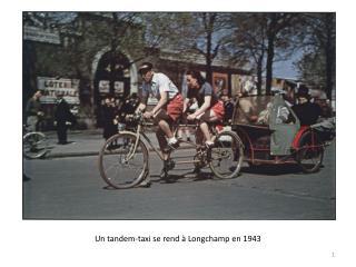 Un tandem-taxi se rend à Longchamp en 1943