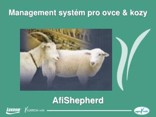 Management syst�m pro ovce  & kozy