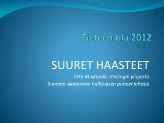 Tieteen tila 2012 8.10.2012