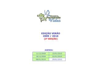 EDIÇÃO VERÃO 2009 / 2010