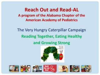 Reach Out and Read-AL A program of the Alabama Chapter of the American Academy of Pediatrics