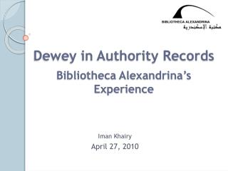 Dewey in Authority Records  Bibliotheca Alexandrina s Experience