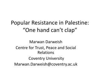 "Popular Resistance in  Palestine: ""One hand can't clap"""