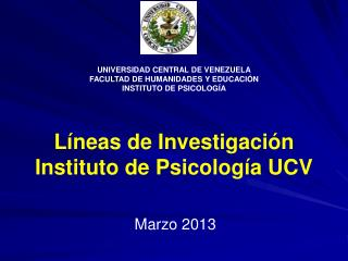 L�neas de Investigaci�n Instituto de Psicolog�a UCV