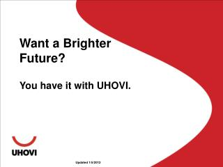 Want a Brighter Future?