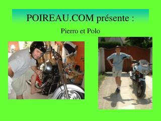 POIREAU.COM présente :