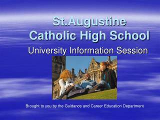 St.Augustine  Catholic High School