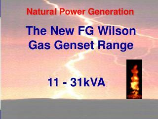 The New FG Wilson  Gas Genset Range