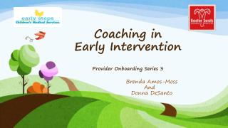 Coaching in  Early Intervention Provider Onboarding Series 3