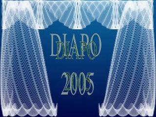 DIAPO  2005