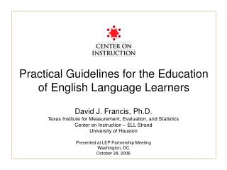 Practical Guidelines for the Education of English Language Learners