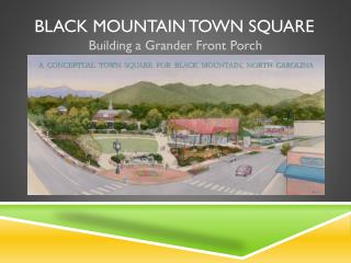 Black Mountain Town Square