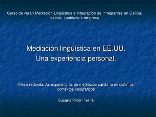 Mediación lingüística en EE.UU.  Una experiencia personal.