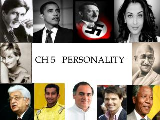 CH 5   PERSONALITY