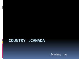 country  :canada