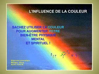 L'INFLUENCE DE LA COULEUR