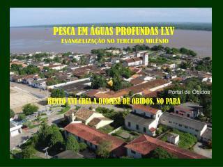 PESCA EM ÁGUAS PROFUNDAS LXV  EVANGELIZAÇÃO NO TERCEIRO MILÊNIO
