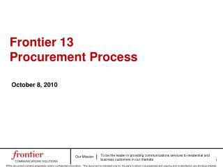 Frontier 13 Procurement Process