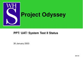 PPT/ UAT/ System Test II Status