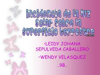 LEIDY JOHANA SEPULVEDA CABALLERO WENDY VELASQUEZ ..9B..