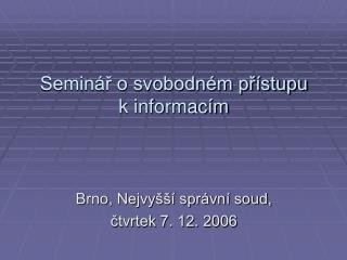Seminář o svobodném přístupu k informacím