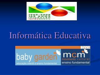 Inform�tica Educativa