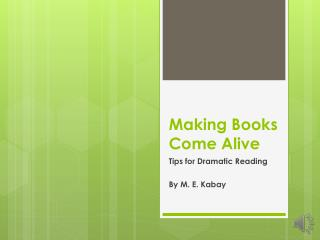 Making Books Come Alive