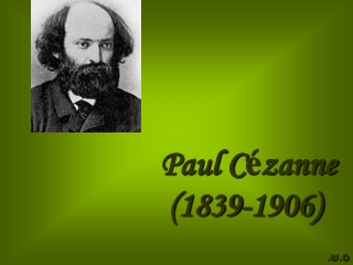 Paul Cezanne  The Father of Modern Art  1839-1906